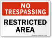 No Trespassing, Restricted Area Dispensary Supply Sign