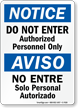 Do Not Enter Authorized Personnel Only Bilingual Sign