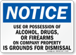 Notice Use Or Possession Of Alcohol Sign