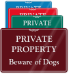 Private Property Beware Dogs ShowCase Wall Sign
