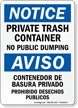 Bilingual Private Trash Container, No Public Dumping Sign