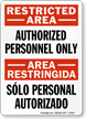 Restricted Authorized Personnel Personal Autorizado Sign
