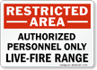 Restricted Area Live-Fire Range Sign