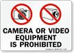 Camera Or Video Equipment Is Prohibited Sign