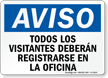 Spanish All Visitors Must Register At Office Sign