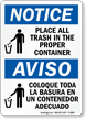 Place Trash In Proper Container Sign