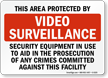 This Area Protected by Video Surveillance, Sign