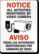 Notice / Aviso All Activities Monitored Sign