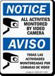 Bilingual Notice/Aviso All Activities Monitored Video Sign