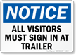 Visitors Must Sign In At Trailer Sign