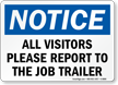 Notice All Visitor Report To Job Trailer Sign