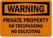 Private Property, No Trespassing, No Soliciting Sign (Symbol)