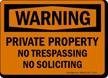 Private Property, No Trespassing, No Soliciting Sign (Symbol)