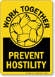 Work Together Prevent Hostility Anti Bullying Sign