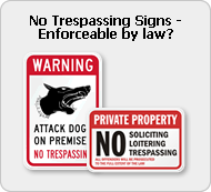 No Trespassing Signs - Enforceable by law?