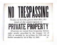 Old No Trespassing Sign, circa 1943