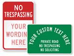 Custom No Trespassing Signs