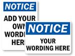 Custom Notice Signs