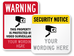 Custom Surveillance Signs