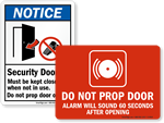 Do Not Prop Door Open Signs