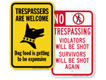 """Edgy"" No Trespassing Signs"