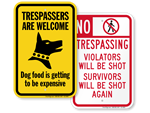 """Edgy"" No Trespassing Signs"