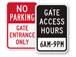 Gate Entrance & Hours Signs