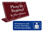 A Security Sign is a great way to enforce your ID badge system.