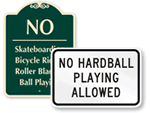 No Ball Playing Allowed