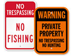 No Hunting or Trespassing Signs