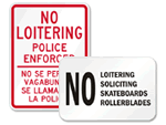 No Loitering Signs