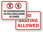 No Skateboarding Allowed Signs