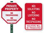 No Trespassing or No Soliciting Signs