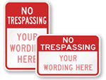 Find easy templates for custom No Trespassing Signs.