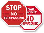 STOP -  No Trespassing Signs