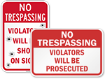 Violators Will Be Prosecuted Signs