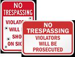 Violators Prosecuted Signs