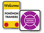 Pokémon Go Trainer Signs
