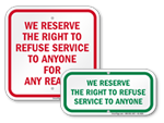 Right to Refuse Service Signs