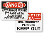 Unauthorized Person Keep Out Signs