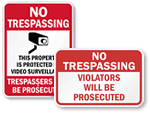 No Trespassing Violators Will Be Prosecuted Signs