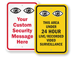 You are Being Watched Surveillance Signs