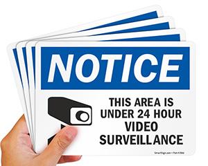 24-Hour Surveillance Signs