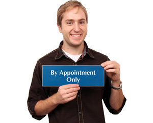 By appointment only engraved sign