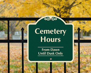 Cemetery hours sign