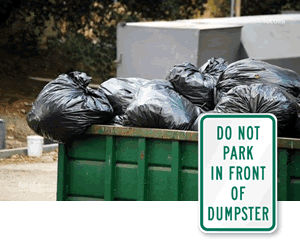 Do Not Block Dumpster Signs