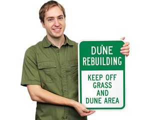 Dune rebuilding sign