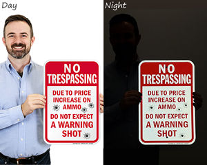 Reflective Funny No Trespassing Signs