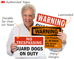 3m Authorized, Durable, Laminated, Many Designs - Guard Dog Signs