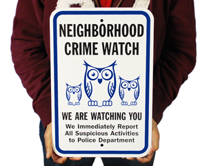Neighborhood Crime Watch Signs